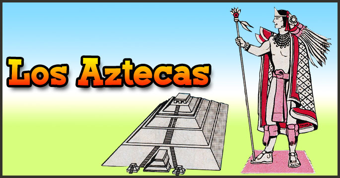 Los Aztecas - Ciencias Sociales - Ibolivia.net