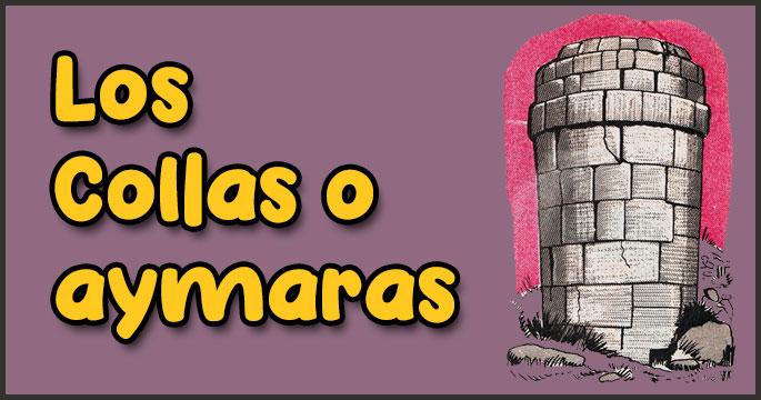 Los Collas o Aymaras - Ciencias Sociales - Ibolivia.net