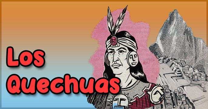 Los quechuas - Ciencias Sociales - Ibolivia